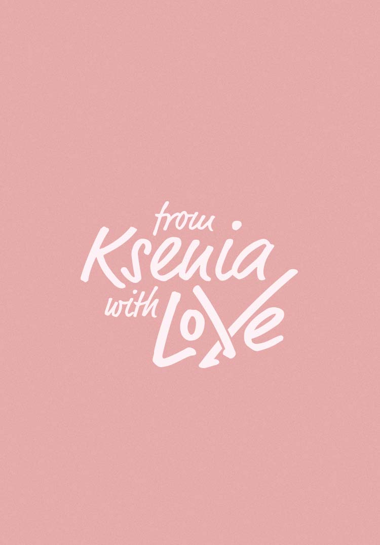 from Ksenia with Love